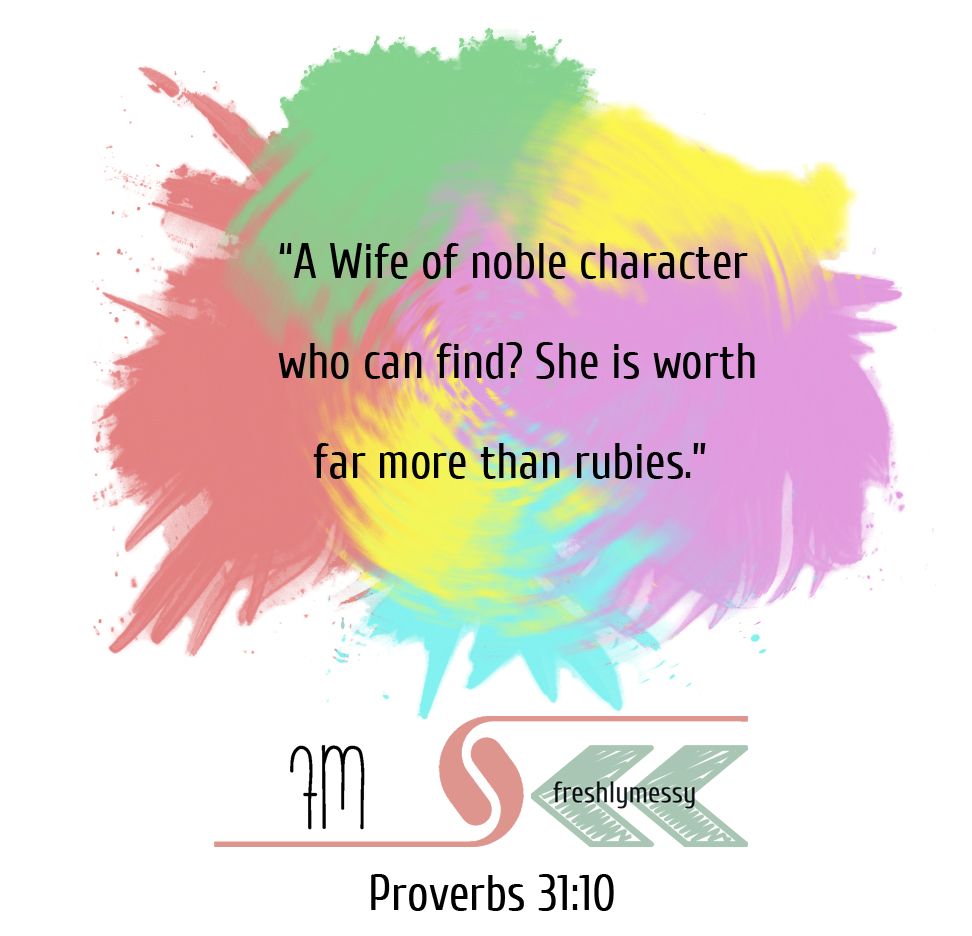 Proverbs 31: You Are Worth More Than Rubies -